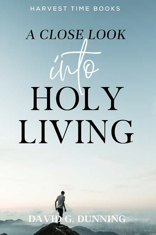 A Close Look into Holy Living