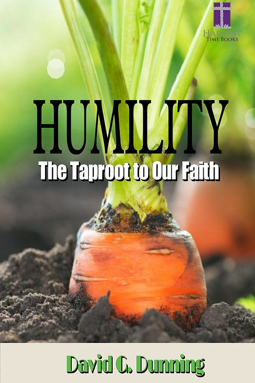 Humility- The Taproot of Faith