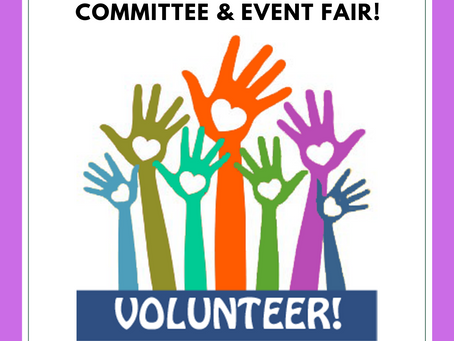Committee & Event Fair: Friday, September 27th at 8:35am