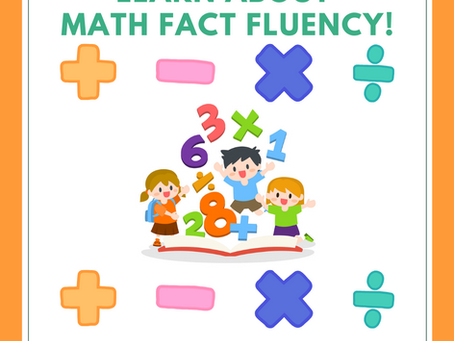 Learn about the importance of MATH FACT FLUENCY