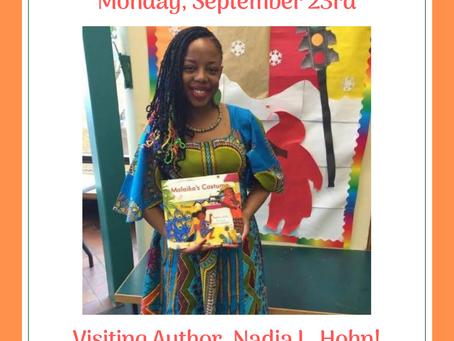 Author Nadia L. Hohn to visit grades K-3, Monday, Sept 23rd!