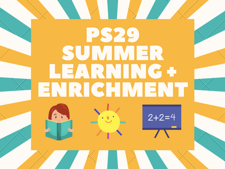 Summer Learning + Enrichment @PS29