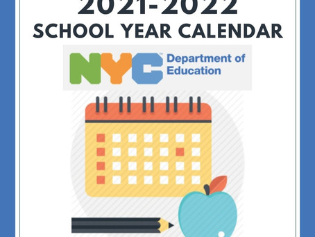 The 2021-2022 NYCDOE Calendar is here!