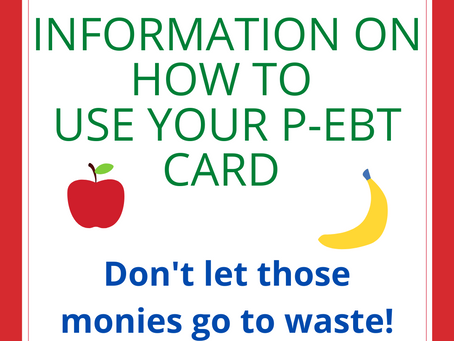 Information on how to use your P-EBT cards.
