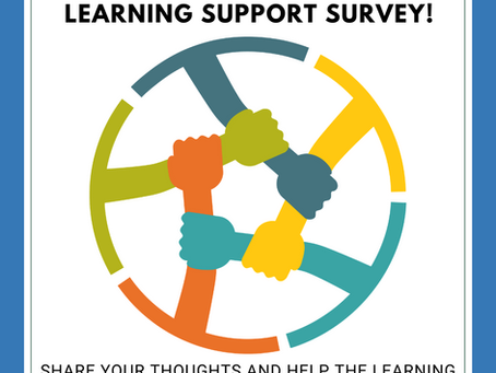 Take the Learning Support Survey!