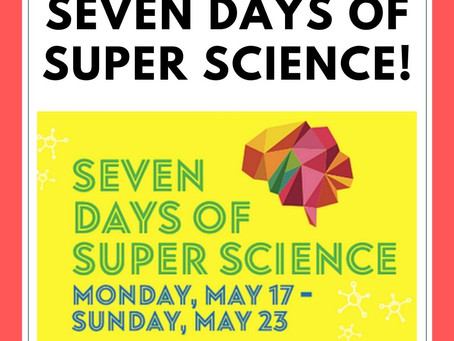 Join the fun with 7 Days of Super Science Bingo!