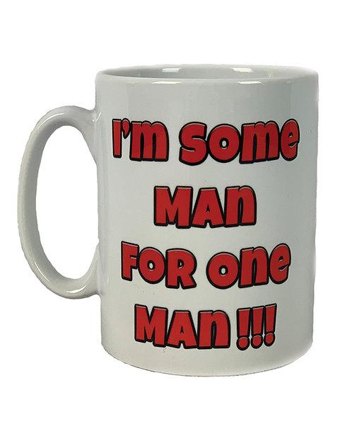 Some Man For One Man - Mug
