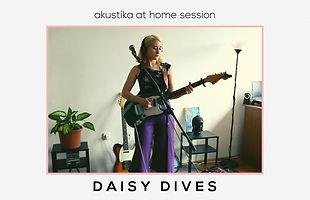 daisy dives_akustika at home session.jpg