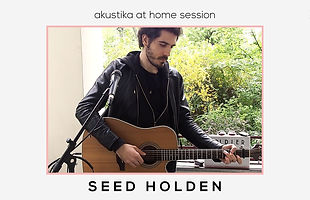seed holden_akustika at home session.jpg