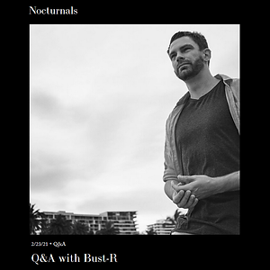 Nocturnals - Bust-R Q&A 22-02-21.png