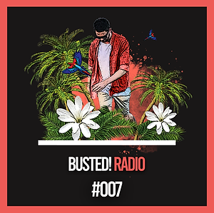 Busted! Radio #007.png