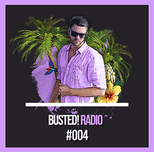 Busted! Radio #004.png