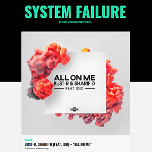 System Failure - All On Me Review.png