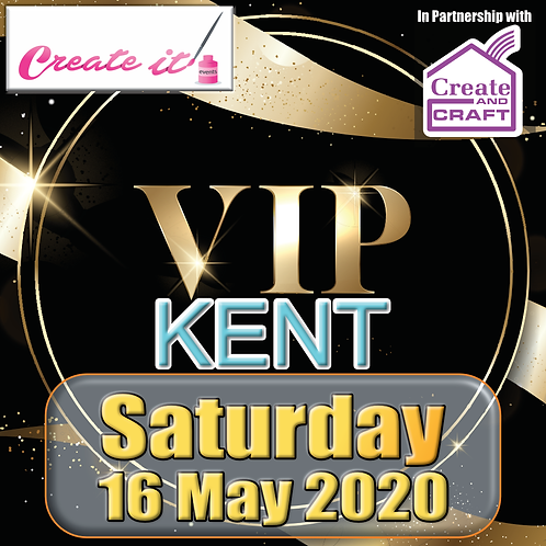 Kent VIP Ticket - Saturday 16/05/2020