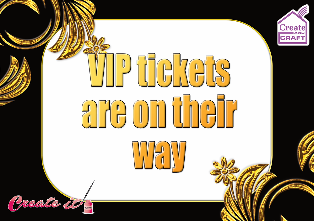 VIP Tickets for Create and Craft