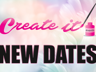 NEW DATES for Create it Craft Shows