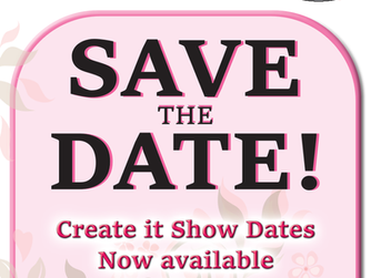 Save the Date for Create it Craft Show