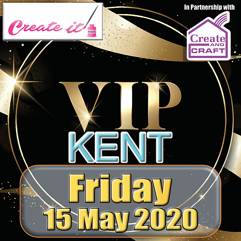 Kent VIP Ticket - Friday 15/05/2020