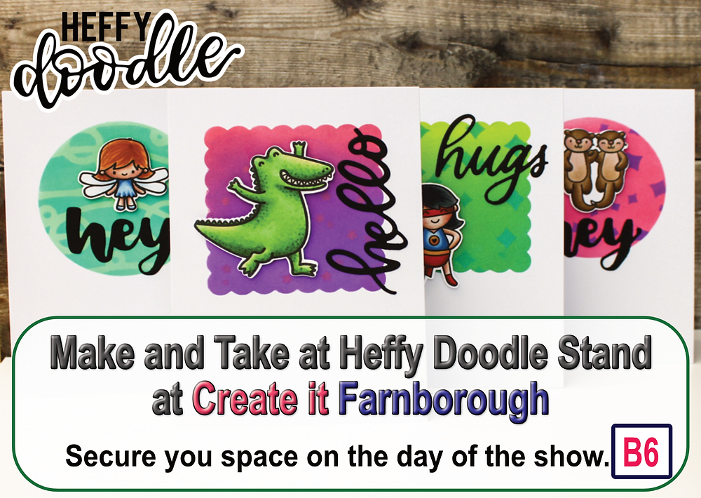 Heffy Doodle Make & Take at Create it Farnborough