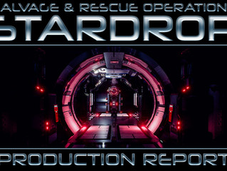 STARDROP - Production Report #1