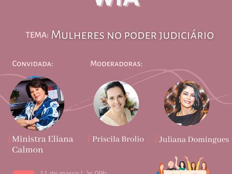 Mês da Mulher - Webinar Mulheres no Poder Judiciário