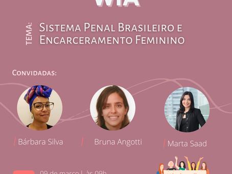 Webinar - Sistema Penal Brasileiro e Encarceramento Feminino