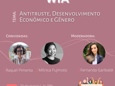 WEBINAR - Antitruste, Desenvolvimento Econômico e gênero