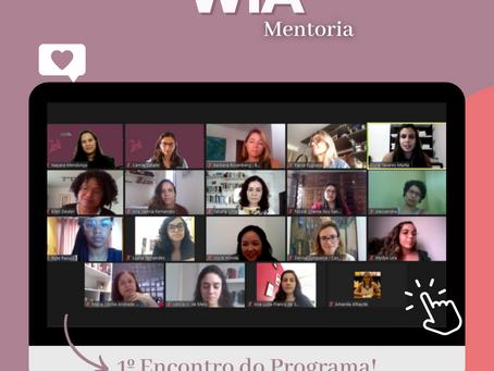 Começou o 1° Programa WIA Mentoria!