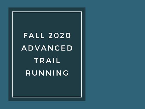 Advanced Trail Running- Fall 2020