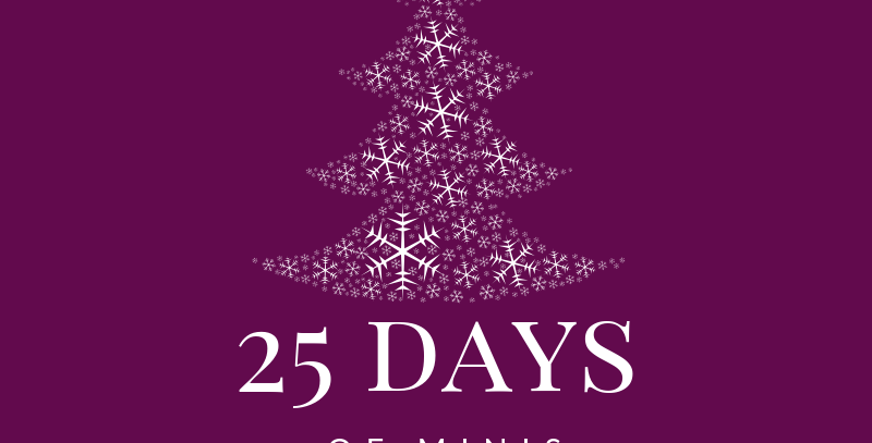 25 Days of Minis Dec.20
