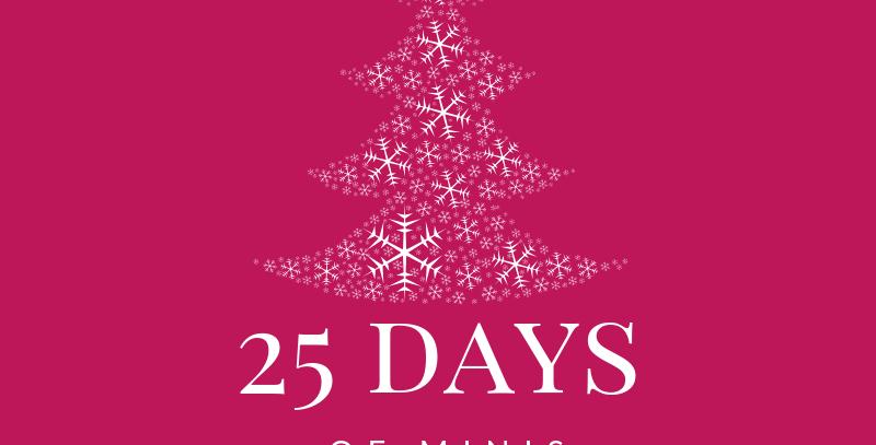 25 Days of Minis Dec. 5