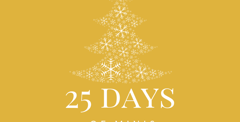 25 Days of Minis Dec.23