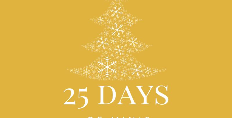 25 Days of Minis Dec.7