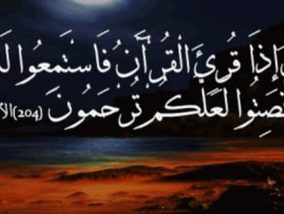 ( وإذا قرئ القرآن فاستمعوا له وأنصتوا ) ...