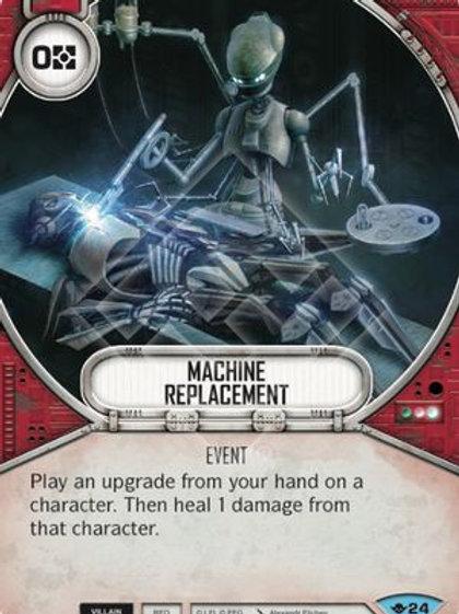 Machine Replacement