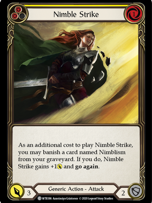 Nimble Strike (Yellow) WTR Unlimited