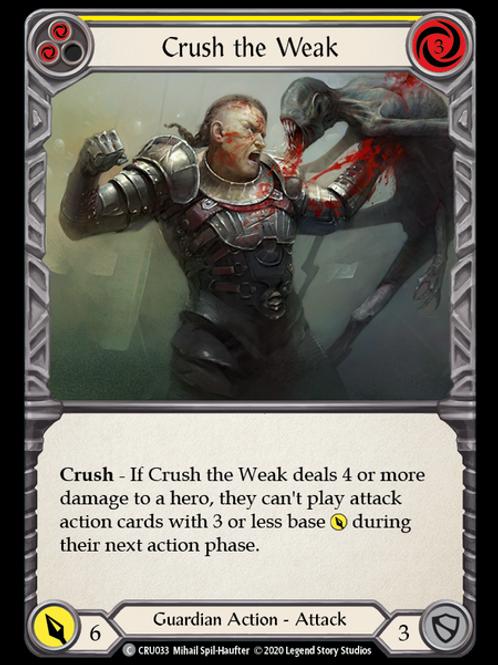 Crush the Weak (Red)