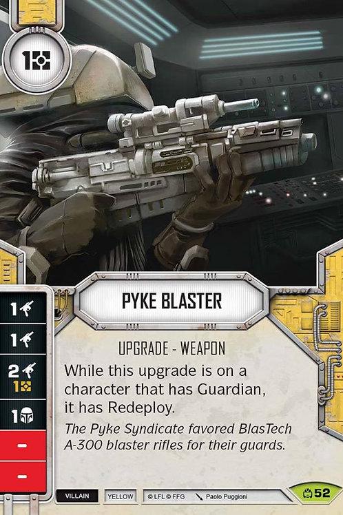 Pyke Blaster
