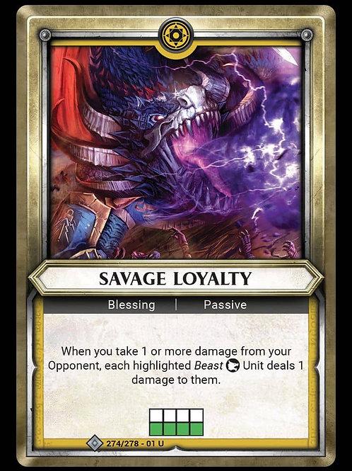 Savage Loyalty