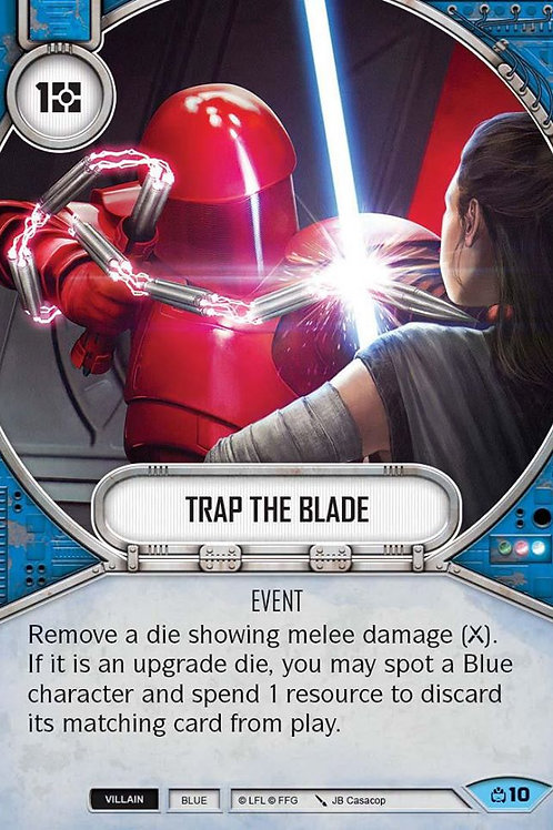 Trap The Blade