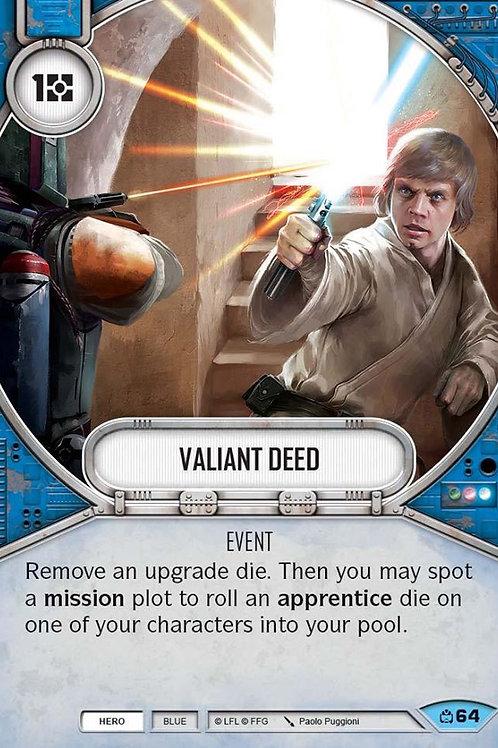 Valiant Deed