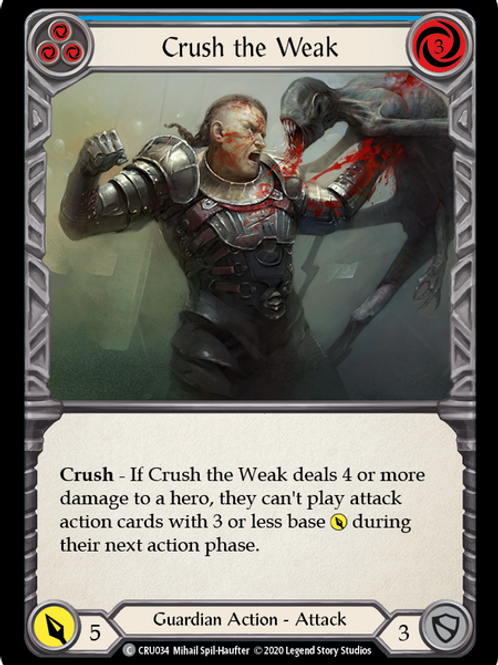 Crush the Weak (Blue)