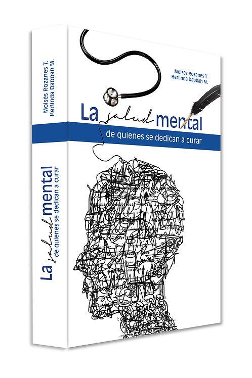 La salud mental de quienes se dedican a curar