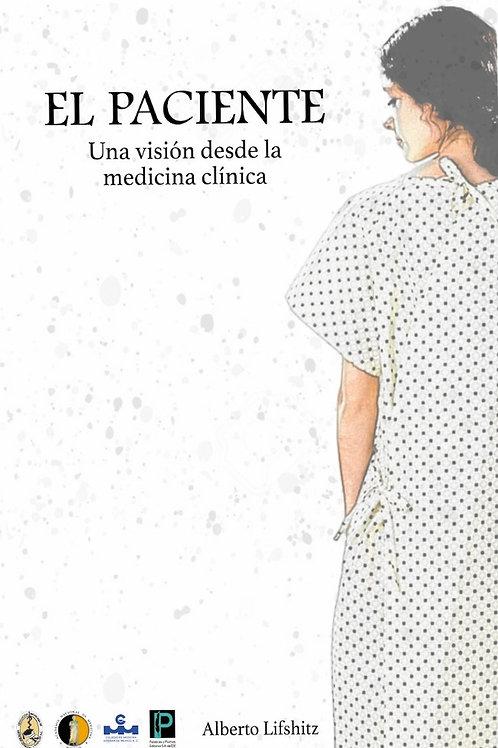 El paciente. Una visión desde la medicina clínica
