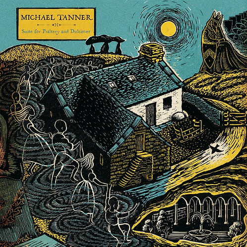 Michael Tanner - Suite for Psaltery and Dulcimer