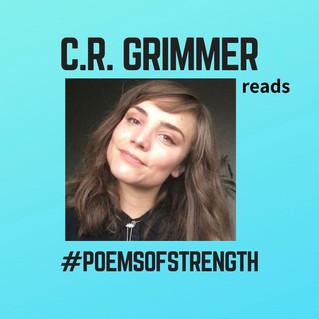 #PoemsOfStrength: C.R. Grimmer