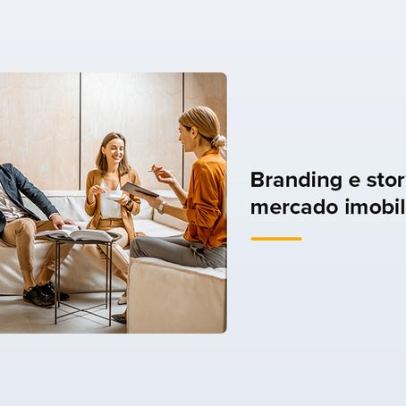 Branding e storytelling no mercado imobiliário