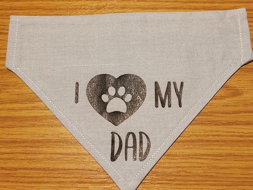 I love my Dad Bandana