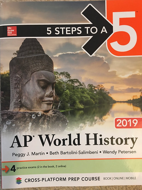 AP World History 2019 - 5 Steps to a 5