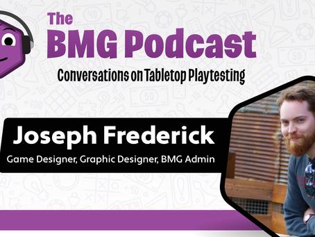 BMG Episode 3 - Joseph Frederick
